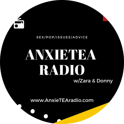 AnxieTEA Radio, hosted by Zara Barrie and Donny Meacham on DNR Studios.
